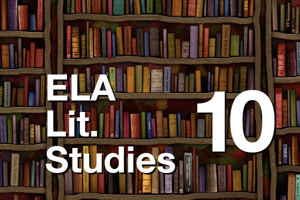 YL ELA Focused Literary Studies 10