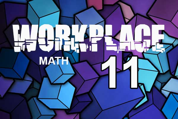 Workplace Math MILES 11
