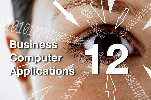 Business Computer Applications 12